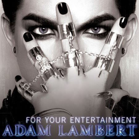 Adam Lambert - For Your Entertainment Official Single Cover
