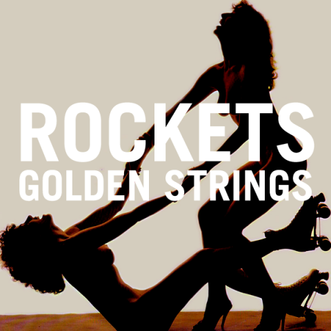 rockets_goldenstrings